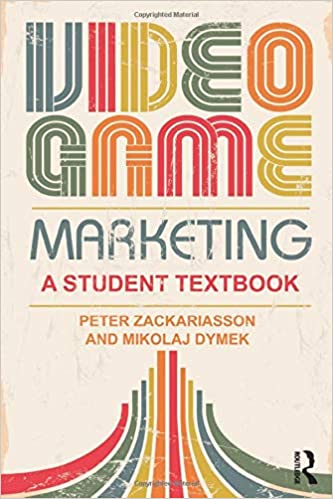 Video Game Marketing: A student textbook (Inglese)