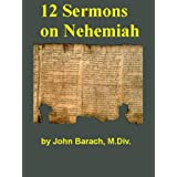 Twelve Sermons on Nehemiah