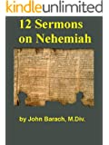 Twelve Sermons on Nehemiah