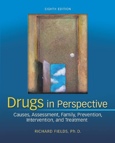 Drugs in Perspective: Causes, Assessment, Family, Prevention, Intervention, and Treatment by Brand: McGraw-Hill Humanities/Social Sciences/Languages