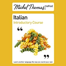 Michel Thomas Method: Italian Introductory Course Audiobook by Michel Thomas Narrated by Michel Thomas