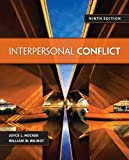 Interpersonal Conflict, Joyce L. Hocker and William W. Wilmot, 0078036933