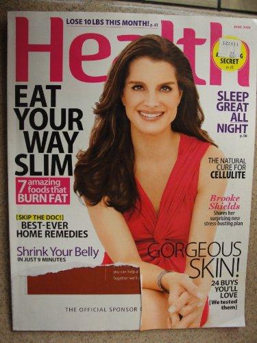 Health June 2009 Brooke Shields Eat Your Way Slim Gorgeous Skin