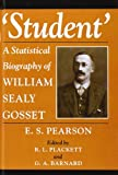 Student : A Statistical Biography of William Sealy Gosset, Pearson, Egon Sharpe, 0198522274