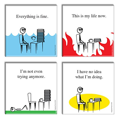 - Funny Novelty Office Fridge Magnets (4 Items) Gag Gift Idea - Everything is Fine, This is my life Now, I have no idea what I'm doing, and I'm not even trying anymore