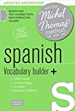 Spanish Vocabulary Builder+ (Learn Spanish with the Michel Thomas Method)