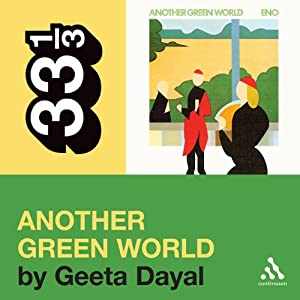 Brian Eno's 'Another Green World' (33 1/3 Series) Hörbuch