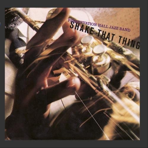 Shake That Thing by Preservation Hall