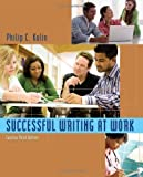 img - for Successful Writing at Work: Concise Edition 3rd (third) Edition by Kolin, Philip C. published by Cengage Learning (2011) Paperback book / textbook / text book