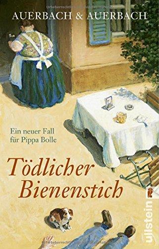 tdlicher-bienenstich-ein-neuer-fall-fr-pippa-bolle-ein-pippa-bolle-krimi-band-7