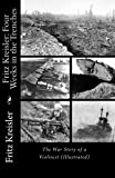 Fritz Kreisler: Four Weeks in the Trenches--The War Story of a Violinist (Illustrated), Fritz Kreisler, 1451537530