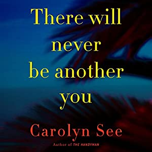There Will Never Be Another You Audiobook