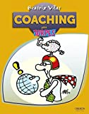 Coaching para torpes / Coaching for Dummies (Para Torpes / for Dummies) by Beatriz Vilas Garro (2012-10-26)