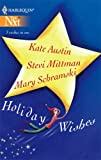 Holiday Wishes, Kate Austin and Stevi Mittman, 0373881207