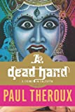 A Dead Hand, Paul Theroux, 0547260245