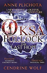 Oksa Pollock: The Last Hope (Oksa Pollock 1)
