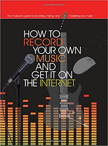 How to record your own music and get it on the internet music bibles how to record your own music and get it on the internet music bibles amazon leo coulter richard jones books freerunsca Image collections