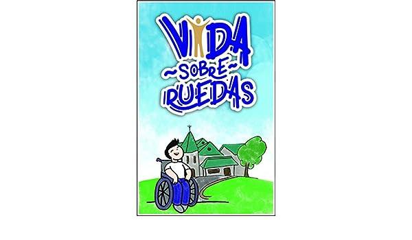 Amazon.com: Vida sobre ruedas (Spanish Edition) eBook: Alejandro Juan-Marcos Barocio: Kindle Store