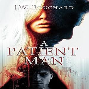 A Patient Man Audiobook