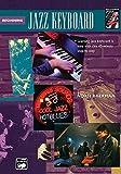 Complete Jazz Keyboard Method: Beginning Jazz Keyboard with Noah Baerman [Instant Access]