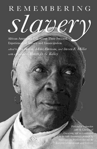 Search : Remembering Slavery: African Americans Talk About Their Personal Experiences of Slavery and Emancipation
