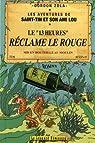 Les aventures de Saint-Tin et son ami Lou, Tome 10 : Le '13 heures' réclame le rouge par Zola