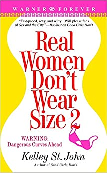 Book Real Women Don't Wear Size 2 (Contemporary Romance/Warner Books)