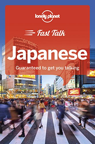 Lonely Planet Fast Talk Japanese (Phrasebook) ()