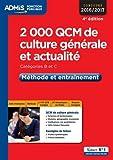 2000 QCM de culture générale et actualité - Méthode et entraînement - Catégories B et C - Concours 2016-2017