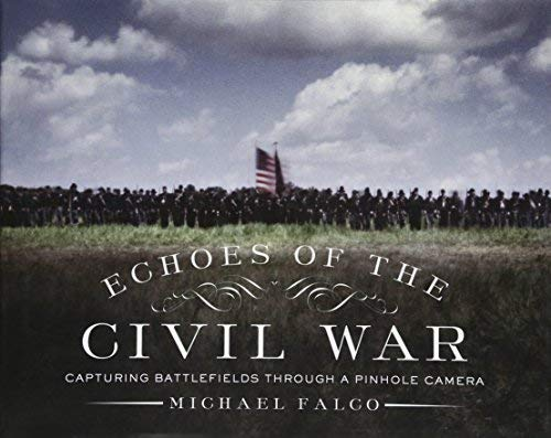 Civil War Collection - Echoes of the Civil War: Capturing Battlefields through a Pinhole Camera