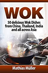 You do not have to train at a culinary art school to learn how to cook delicious Asian wok dishes. In fact, all you actually need to do is to gather up your ingredients, prepare them ahead, and fire up that wok so you can stir fry them to per...