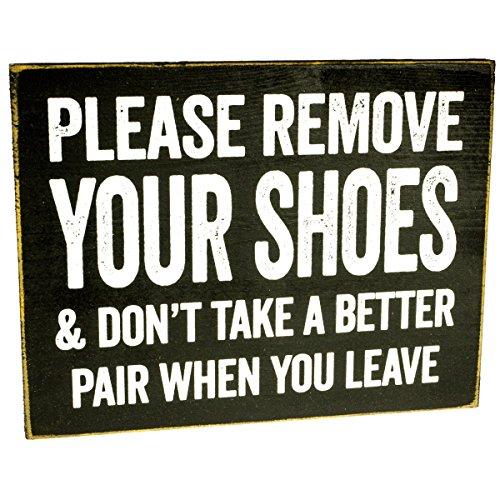 Make Em Laugh Please Remove Your Shoes Wooden Sign
