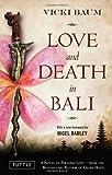 Love and Death in Bali, Vicki Baum and Nigel Barley, 0804841802
