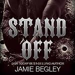 Stand Off: Predators MC, Book 2 | Jamie Begley
