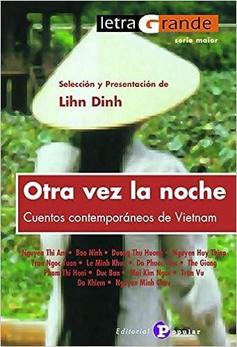 Otra vez la noche: Cuentos contemporáneos de Vietnan, book cover