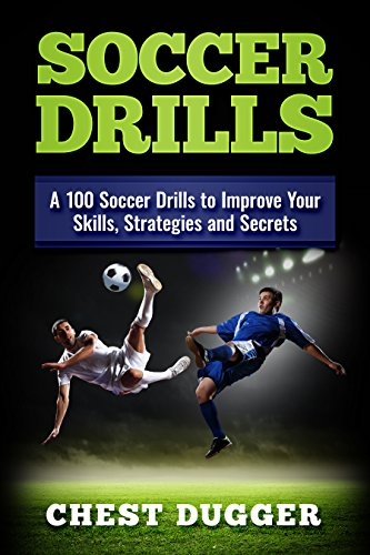 e08fa6917 Amazon.com  Soccer Drills  A 100 Soccer Drills to Improve Your ...