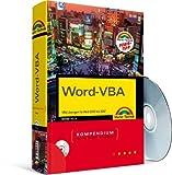 Word VBA Kompendium - Preistipp - inkl. aller Makros auf CD und Makrofinder: VBA-Lösungen für Word 2000 bis 2007 (Kompendium / Handbuch)