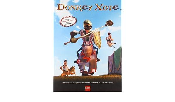 Donkey Xote. Libro de actividades: Varios Participantes: 9788467514056: Amazon.com: Books