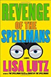 "Revenge of the Spellmans: A Novel (Isabel ""Izzy"" Spellman)"