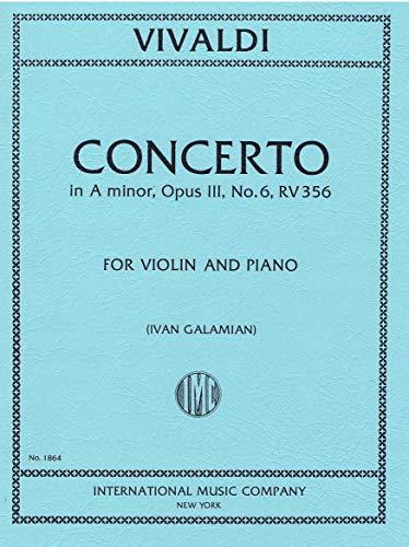 Vivaldi Antonio Concerto in a minor Op 3 No. 6 RV 356. For Violin and Piano. International Music