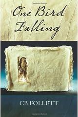 One Bird Falling Paperback