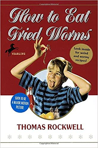 How to eat fried worms thomas rockwell 9780440445456 amazon how to eat fried worms thomas rockwell 9780440445456 amazon books ccuart Choice Image