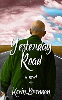 Yesterday Road by [Brennan, Kevin]