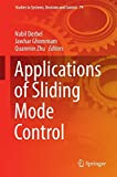 Book cover image for Applications of Sliding Mode Control (Studies in Systems, Decision and Control)