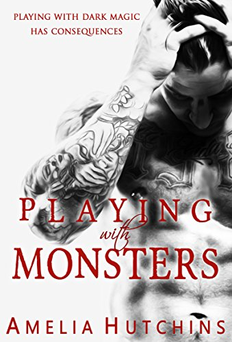 Playing with Monsters: Playing with Monsters by [Hutchins, Amelia]