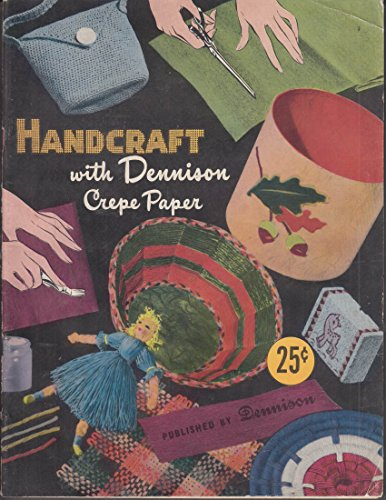 Handcraft with Dennison Crepe Paper booklet 1951 from The Jumping Frog