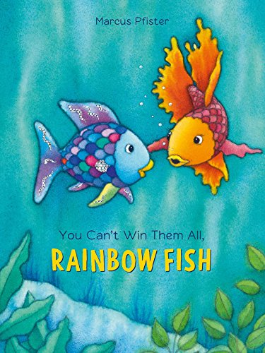 You Can't Win Them All, Rainbow Fish (1) (Rainbow Fish By Marcus Pfister)