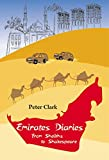 Emirates Diaries: From Sheikhs to Shakespeare