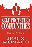 Self-Protected Communities, Jesus Monaco, 146265018X