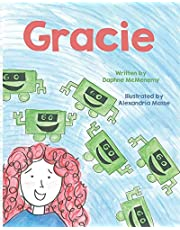 Gracie: An Innovator Doesn't Complain About The Problem. She Solves It!